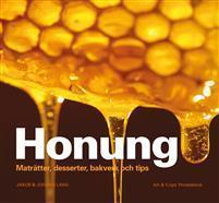 Honung : maträtter, desserter, bakverk och tips