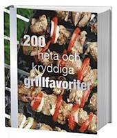 200 heta och kryddiga grill