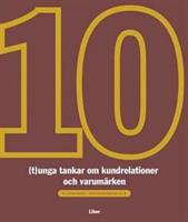 10 (t)unga tankar om