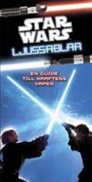 Star Wars - Ljussablar
