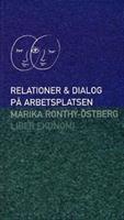 Relationer och dialog på arb..