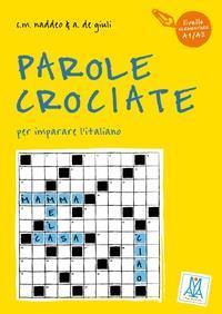 Parole crociate - italiensk kryssord 1 A1/A2