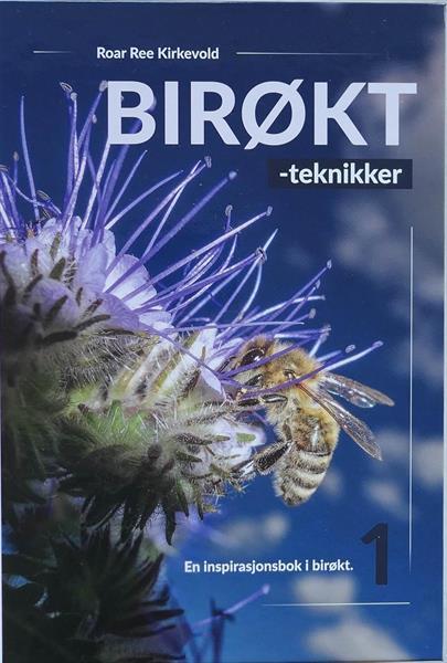 Birøkt-teknikker bok 1