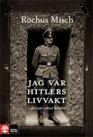 Jag var Hitlers livvakt