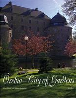Örebro City of gardens