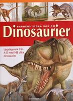 Barnens stora bok om dinosaurier
