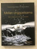 Mellan Vingspetsarna- en bok med Brutus Östlings foto