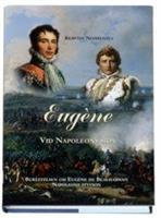 Eugéne - Vid Napoleons sida