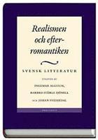 Svensk litteratur: Realismen och efterromantiken
