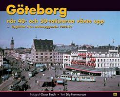 Göteborg - när 40- och 50-tal.