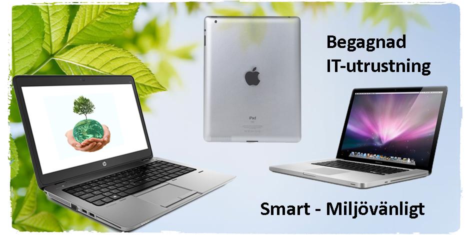 Kolla in vår begagnade IT-utrustning. Prisvärt, smart och miljövänligt.