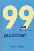 99 sätt att få gratis publicit