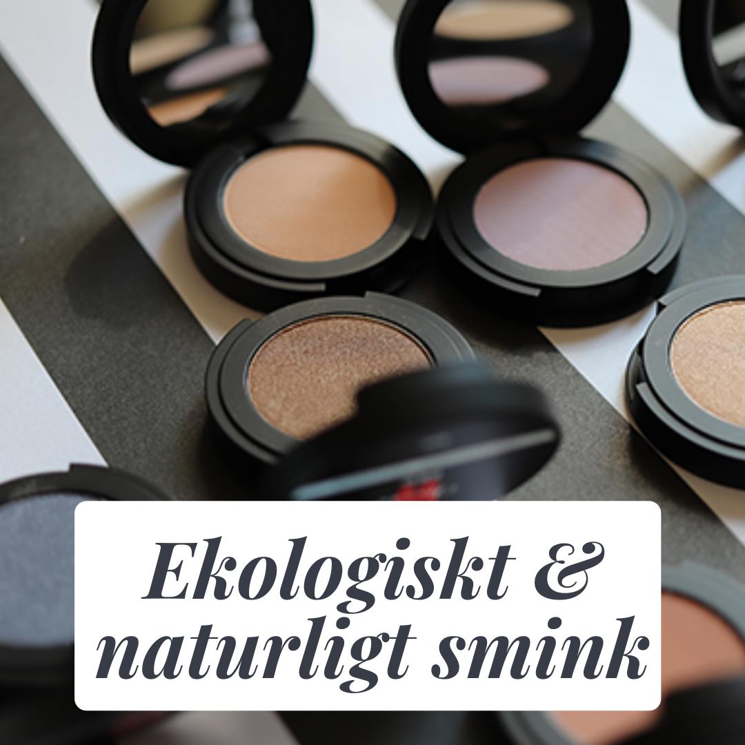 Ekologiskt och naturligt smink
