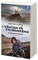 I väntan på talibanerna  pock