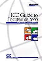 ICC Guide to Incoterms 2000