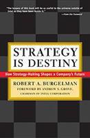 Strategy is Destiny
