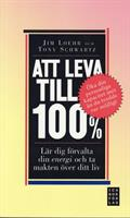 Att leva till 100%
