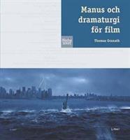 Manus och dramaturgi för film