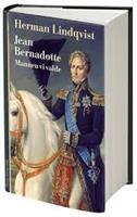 Jean Bernadotte mannen vi valde