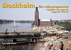 Stockholm före Miljonprogramet