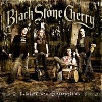 BLACK STONE CHERRY-Folklore and Superstition(LTD)