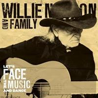 Willie Nelson & Family-Let's Face the Music and Da
