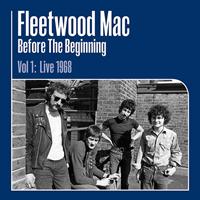 FLEETWOOD MAC-Before the Beginning - 1968-1970 Vol