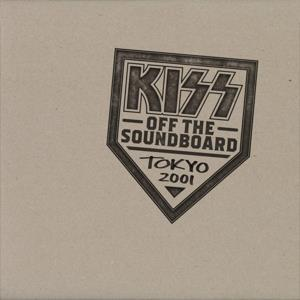 KISS-Off the Soundboard: Tokyo 2001