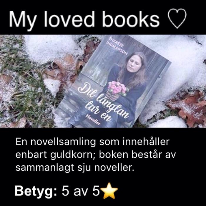"My loved books om ""Dit längtan tar en"""