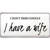 Magnet I don't need google I have a wife