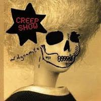 Creep Show ‎– Mr Dynamite