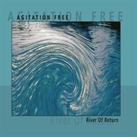 Agitation Free-River Of Return