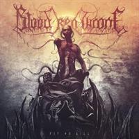 BLOOD RED THRONE-Fit To Kill (LTD)
