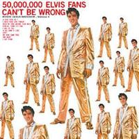 Elvis Presley-50,000,000 elvis fan can't`
