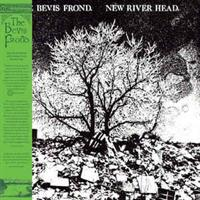 BEVIS FROND-New River Head