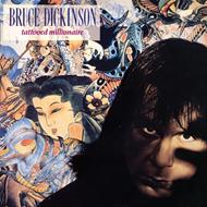 Bruce Dickinson-Tattooed Millionaire