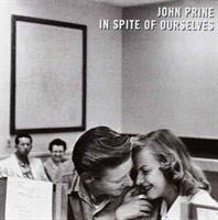 John Prine – In Spite Of Ourselves