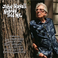 John Mayall-Nobody Told Me