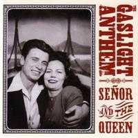 Gaslight Anthem-Senor and the Queen Ep -10