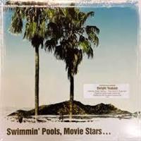 DWIGHT YOAKAM-SWIMMIN' POOLS, MOVIE STARS...(L