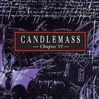 Candlemass – Chapter VI