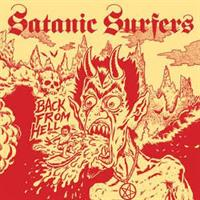 Satanic Surfers ‎– Back From Hell