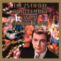 Bobby Darin ‎– The 25th Day Of December With Bobby
