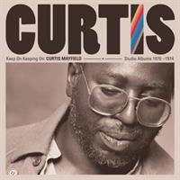CURTIS MAYFIELD-Keep On Keeping On: Studio Albums