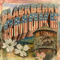 Blackberry Smoke-You Hear Georgia(LTD)