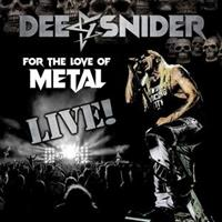 DEE SNIDER-For the Love of Metal(LTD)