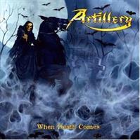 ARTILLERY-When Death Comes(Yellow)