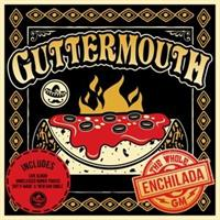 Guttermouth ‎– The Whole Enchilada(LTD)
