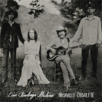 Dave Rawlings Machine-Nashville Obsolete