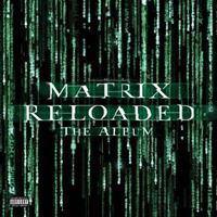 Matrix Reloaded-Filmmusikk(RSD/BF2019)